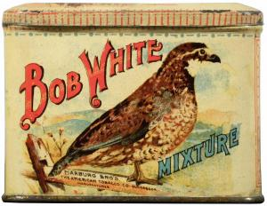 Bob-White Brand tin of tobacco, featuring a bobwhite.